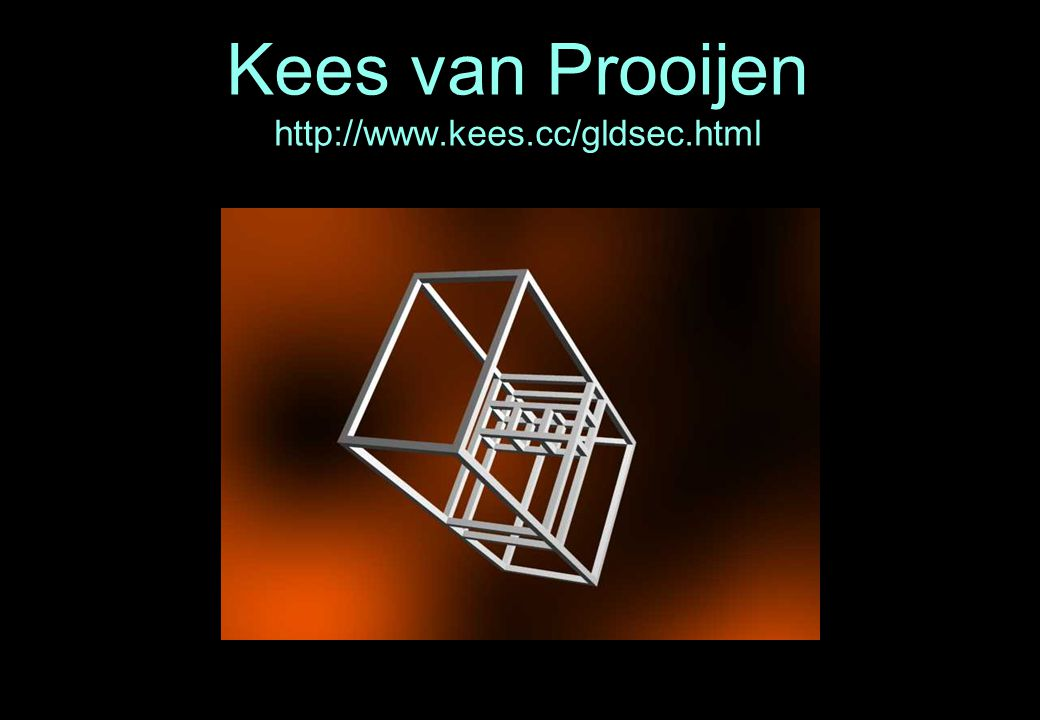 Kees van Prooijen http://www.kees.cc/gldsec.html