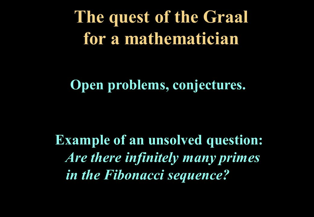 The quest of the Graal for a mathematician