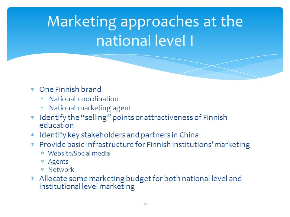 Marketing approaches at the national level I