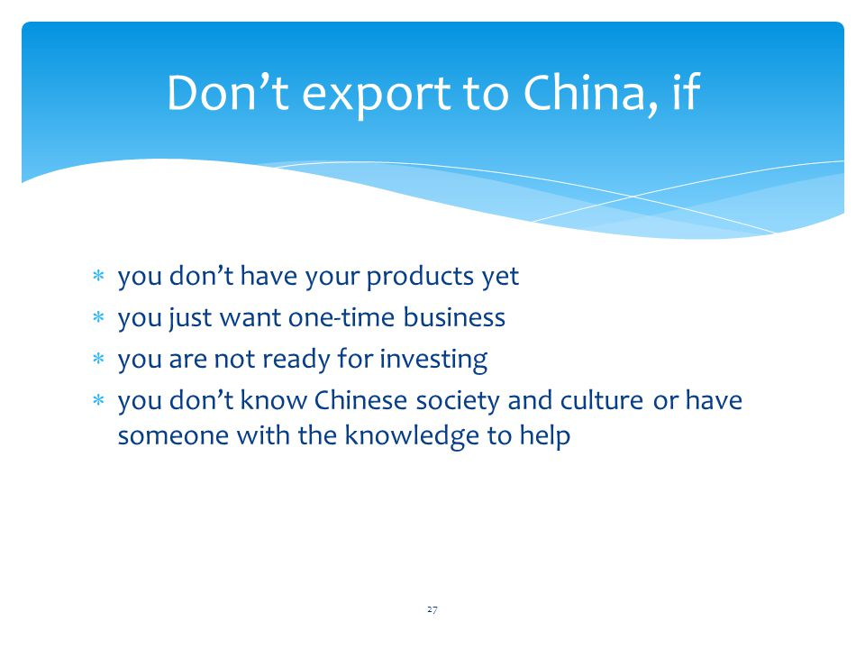 Don't export to China, if