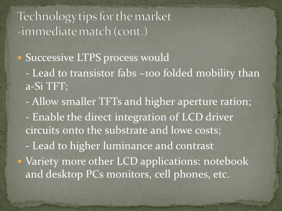Technology tips for the market -immediate match (cont.)