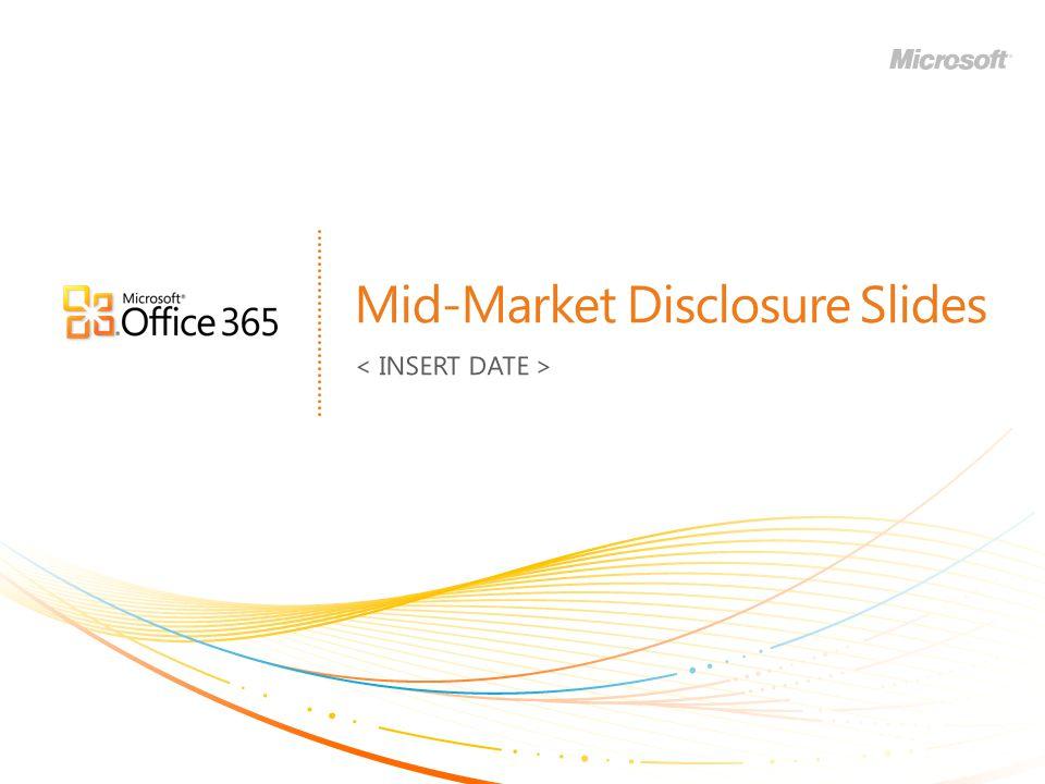 Mid-Market Disclosure Slides
