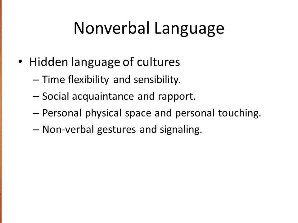 Nonverbal Language Hidden language of cultures