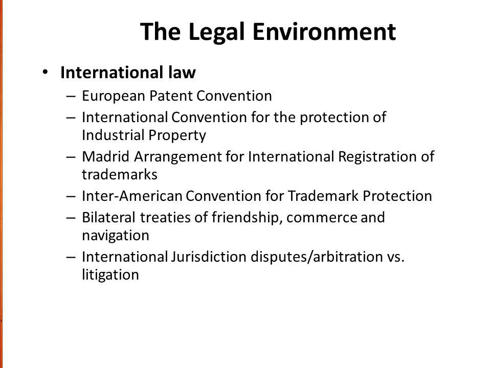 The Legal Environment International law European Patent Convention