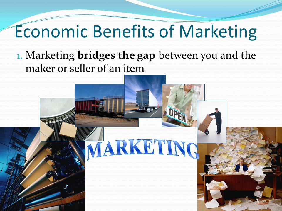 Economic Benefits of Marketing