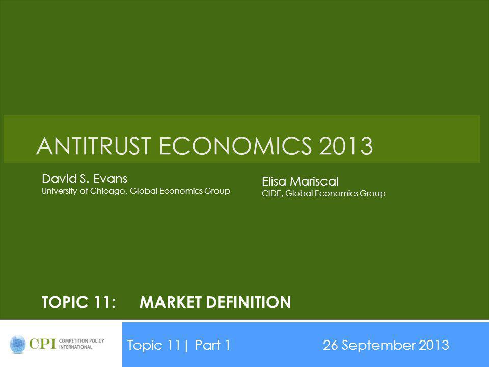 Topic 11: Market Definition