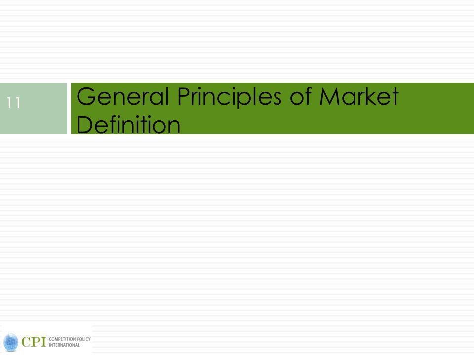 General Principles of Market Definition