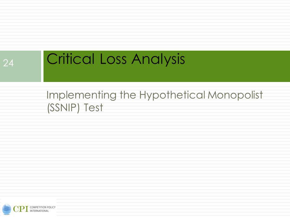 Critical Loss Analysis