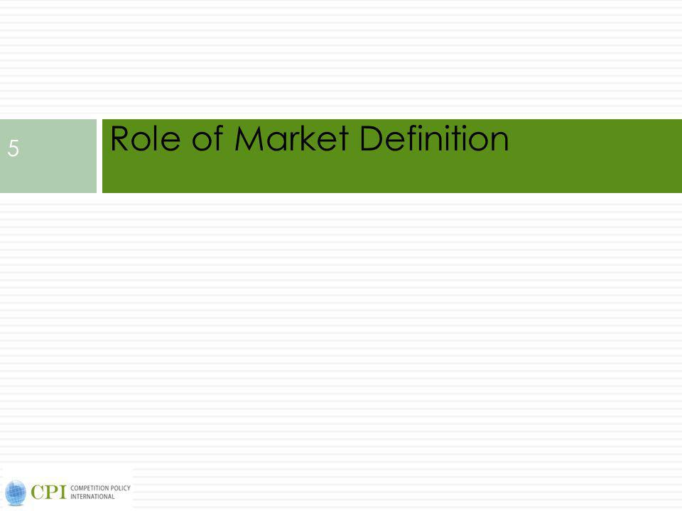 Role of Market Definition