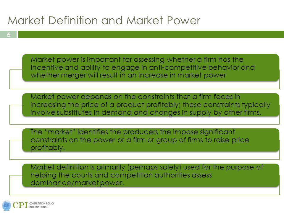 Market Definition and Market Power