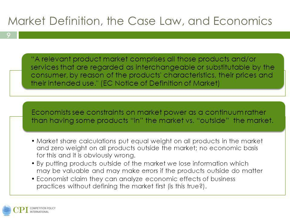 Market Definition, the Case Law, and Economics