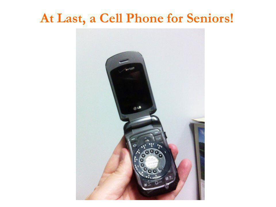 At Last, a Cell Phone for Seniors!