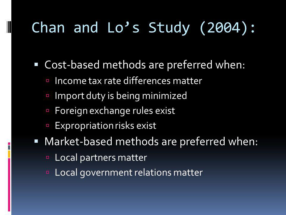 Chan and Lo's Study (2004): Cost-based methods are preferred when:
