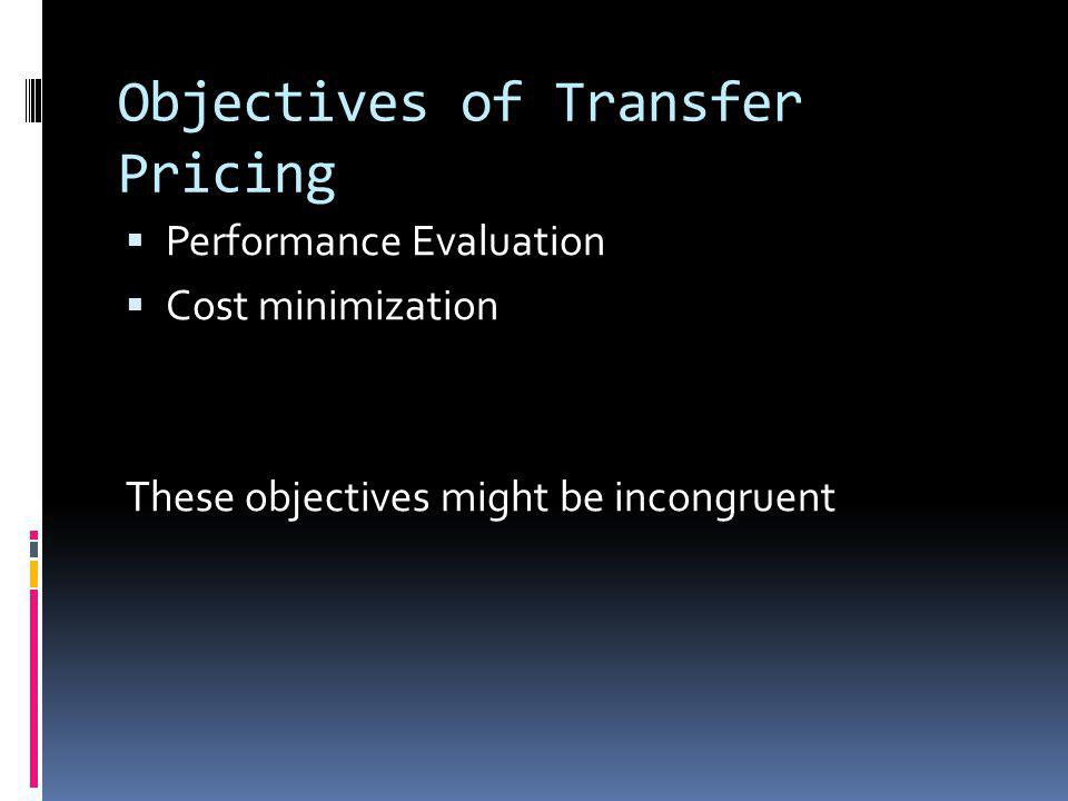 Objectives of Transfer Pricing