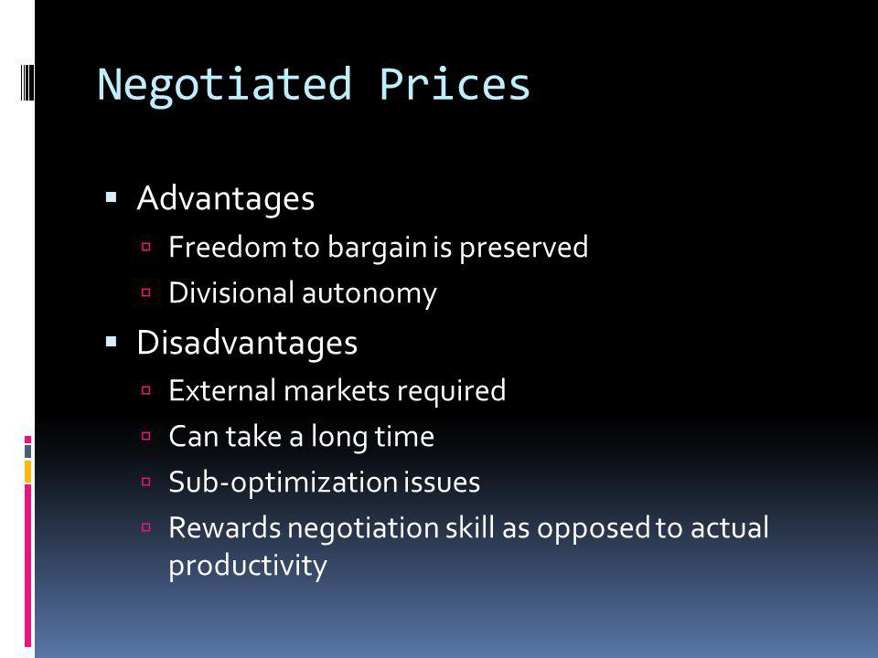 Negotiated Prices Advantages Disadvantages