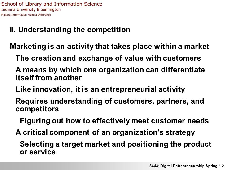 II. Understanding the competition