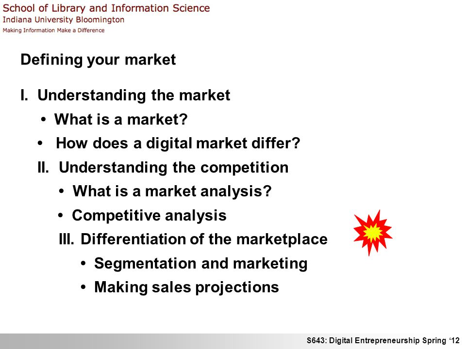 Defining your market I. Understanding the market. • What is a market • How does a digital market differ