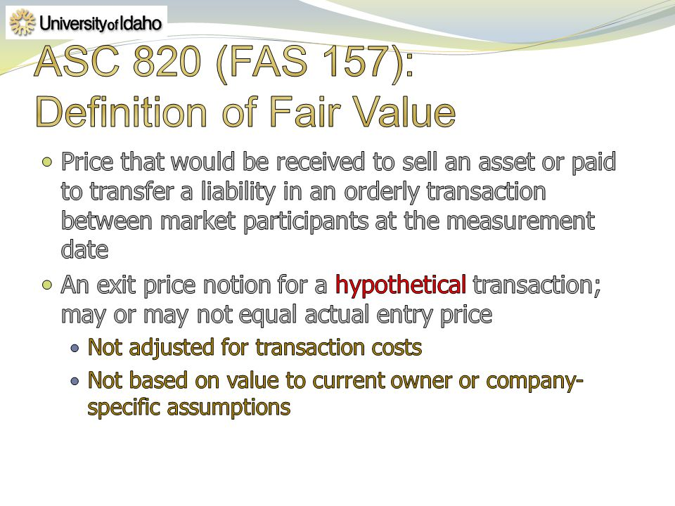 ASC 820 (FAS 157): Definition of Fair Value