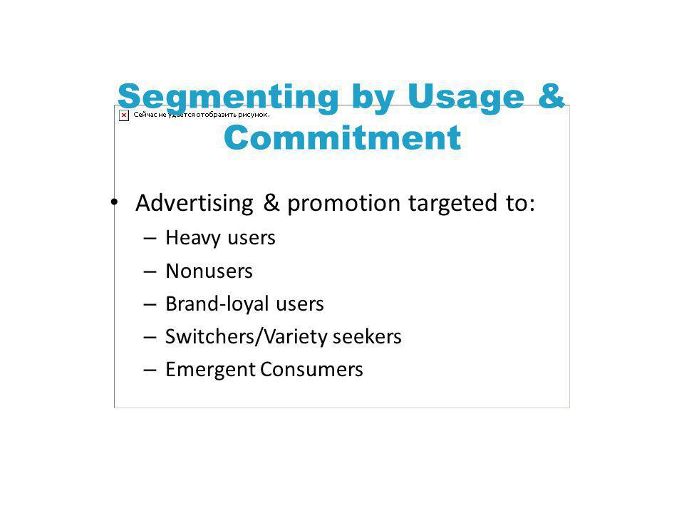 Segmenting by Usage & Commitment