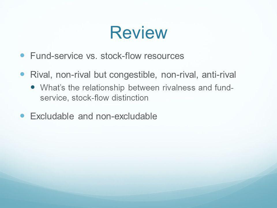 Review Fund-service vs. stock-flow resources