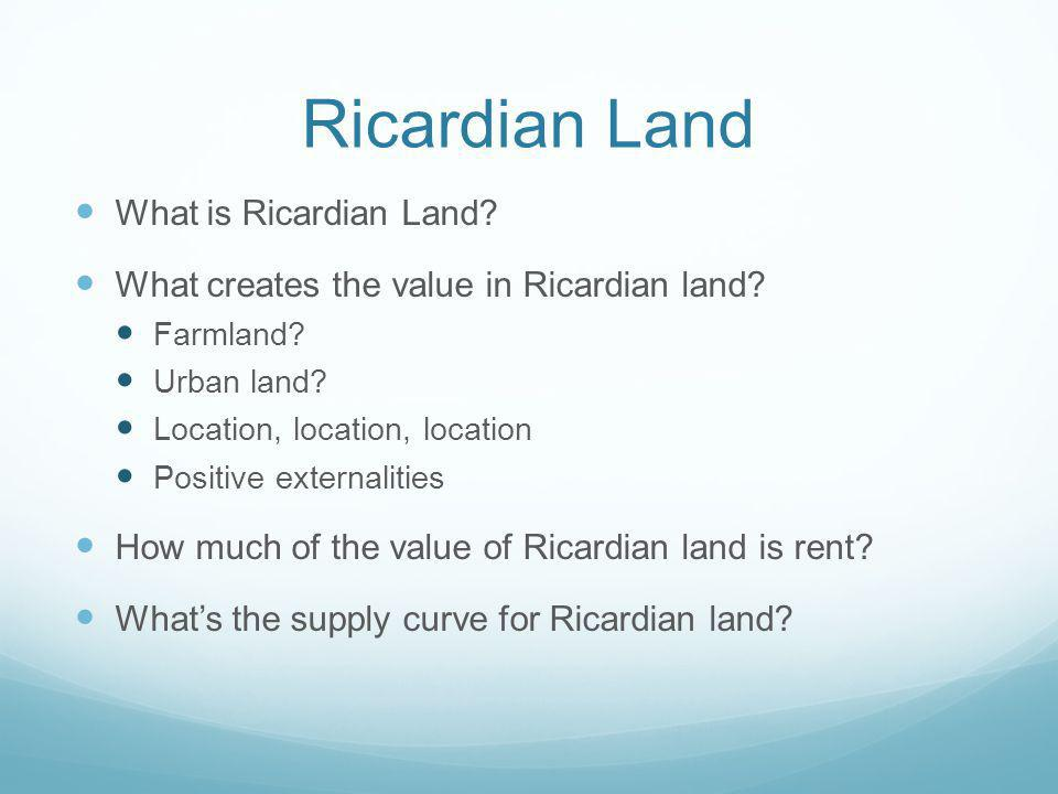 Ricardian Land What is Ricardian Land