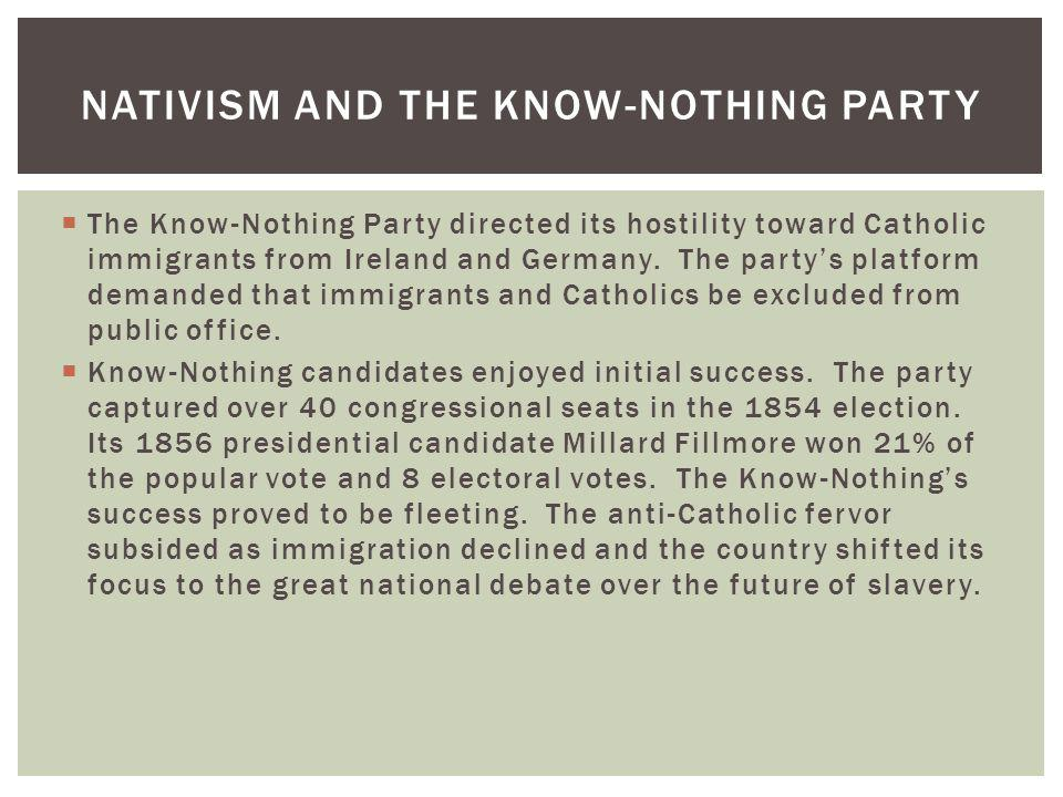 Nativism and the Know-Nothing Party