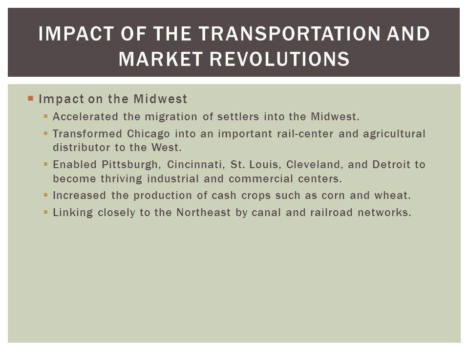 Impact of the Transportation and Market Revolutions