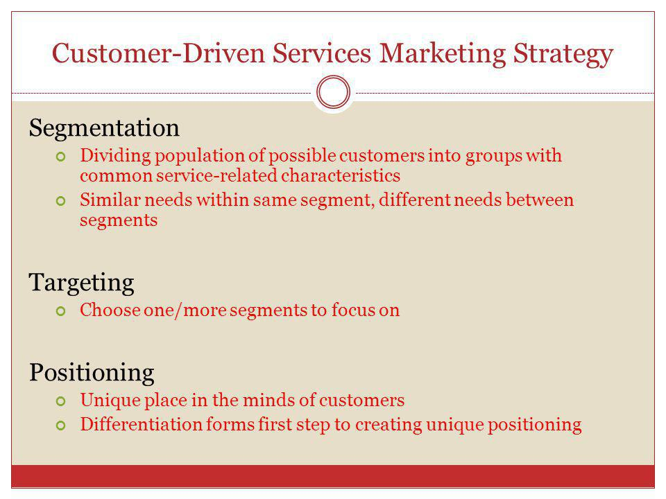 Customer-Driven Services Marketing Strategy