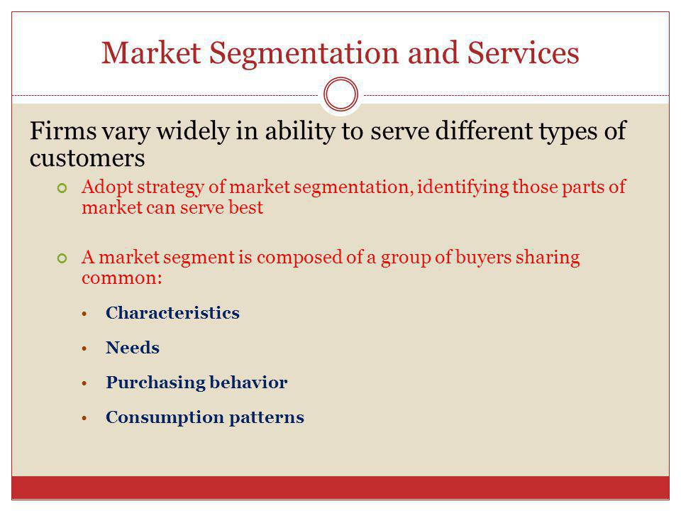Market Segmentation and Services