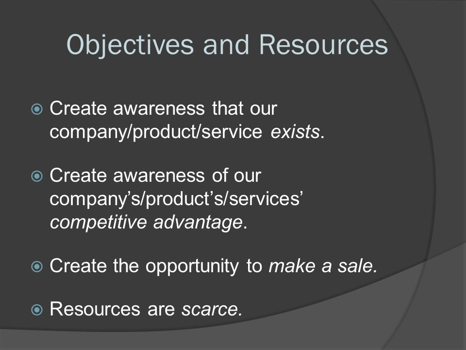 Objectives and Resources
