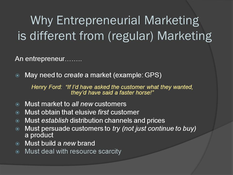 Why Entrepreneurial Marketing is different from (regular) Marketing