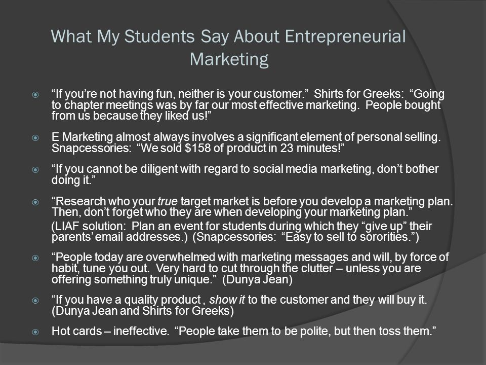 What My Students Say About Entrepreneurial Marketing