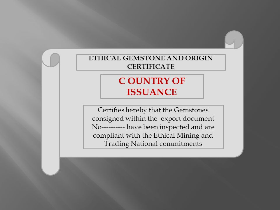 ETHICAL GEMSTONE AND ORIGIN CERTIFICATE