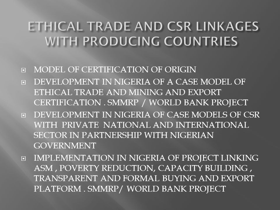 ETHICAL TRADE AND CSR LINKAGES WITH PRODUCING COUNTRIES