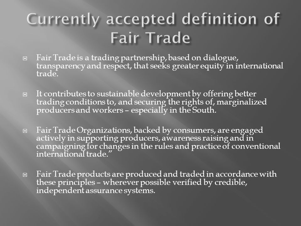 Currently accepted definition of Fair Trade