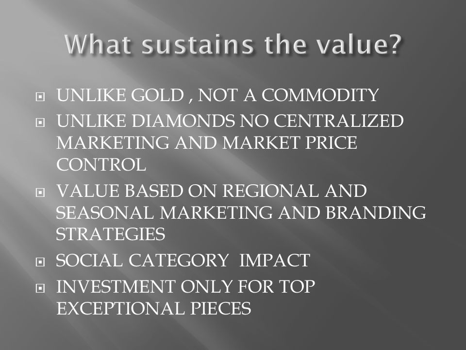 What sustains the value