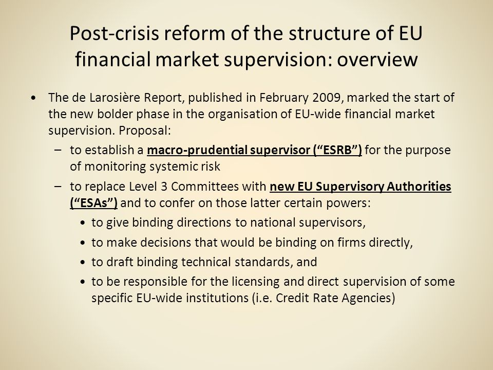 Post-crisis reform of the structure of EU financial market supervision: overview
