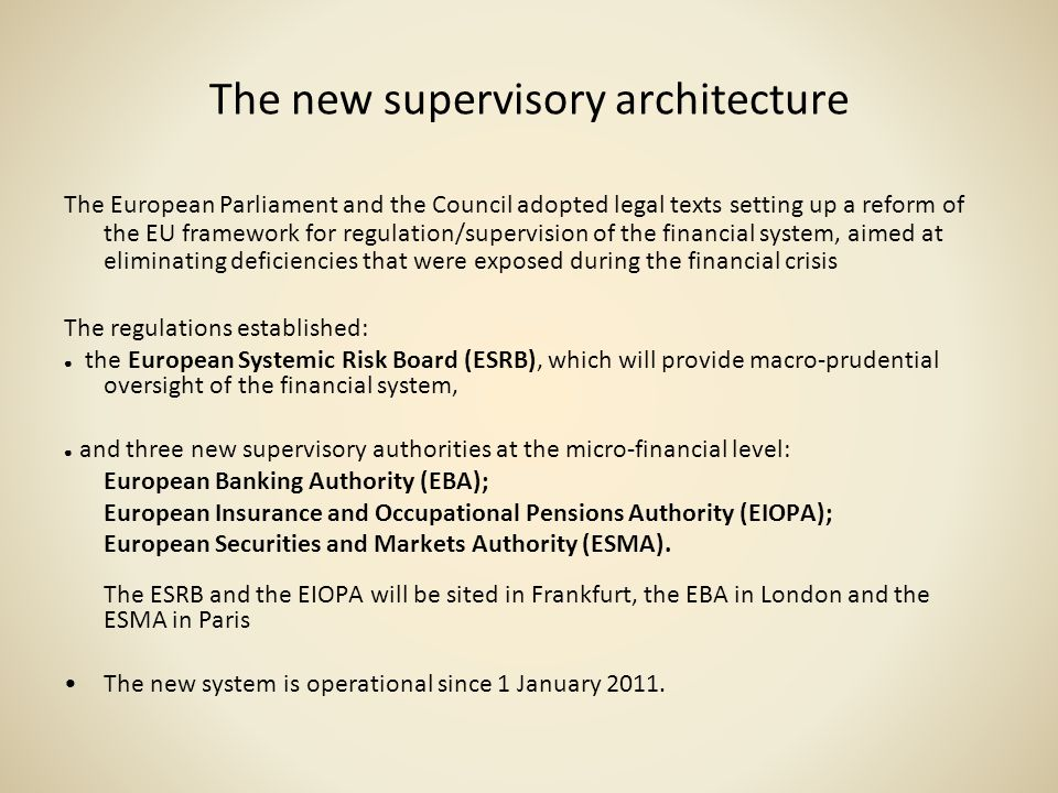 The new supervisory architecture