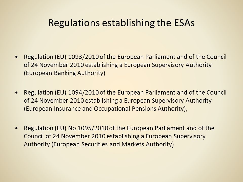 Regulations establishing the ESAs
