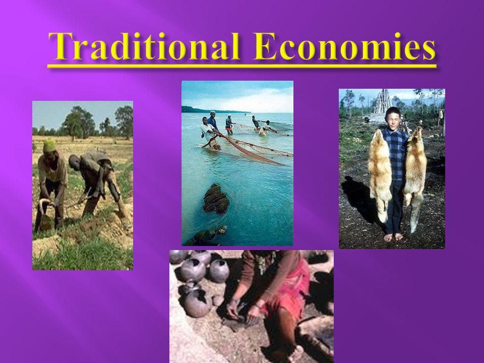 Traditional Economies