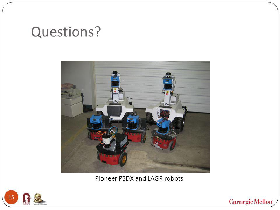 Questions Pioneer P3DX and LAGR robots