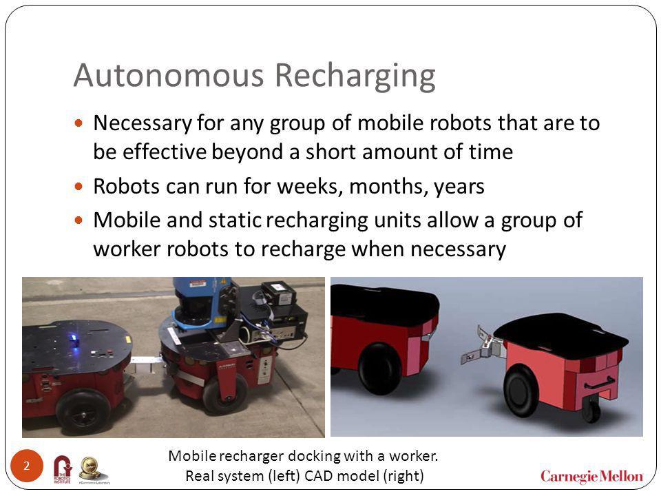 Autonomous Recharging