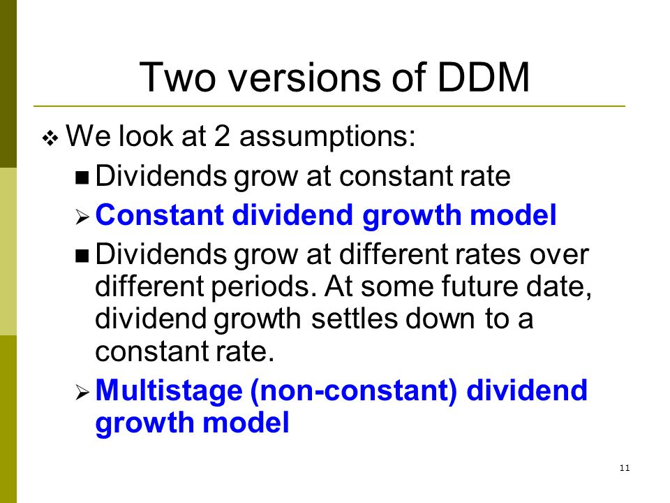 Two versions of DDM We look at 2 assumptions: