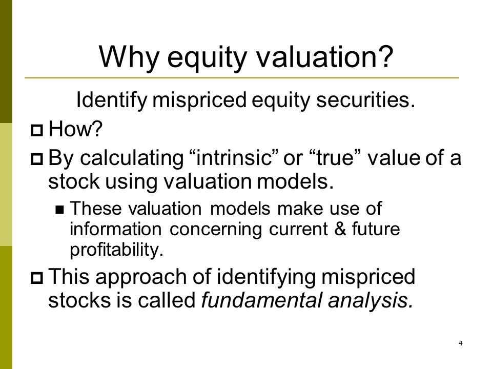 Identify mispriced equity securities.