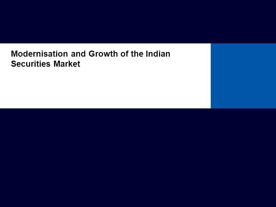 Modernisation of Indian Securities Market
