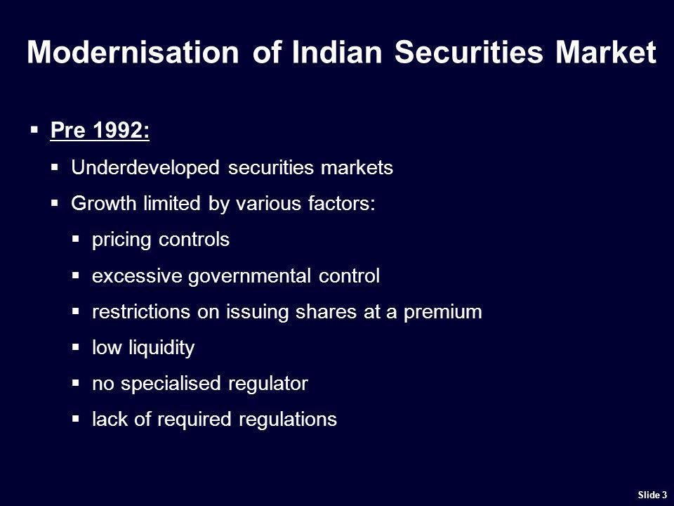 The Modern Indian Securities Market