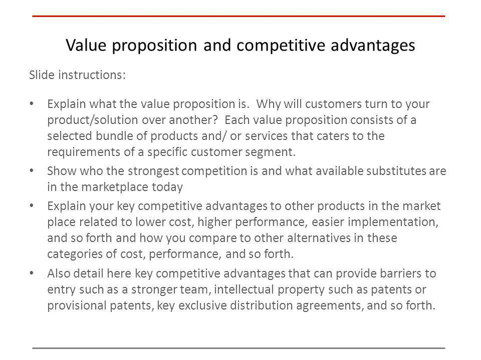 Value proposition and competitive advantages