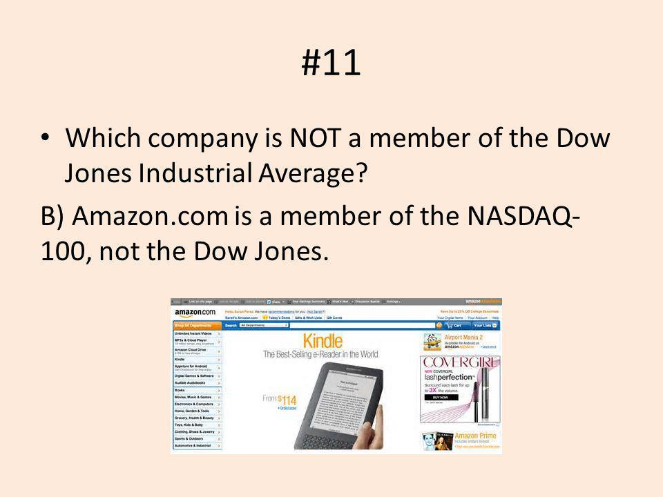 #11 Which company is NOT a member of the Dow Jones Industrial Average