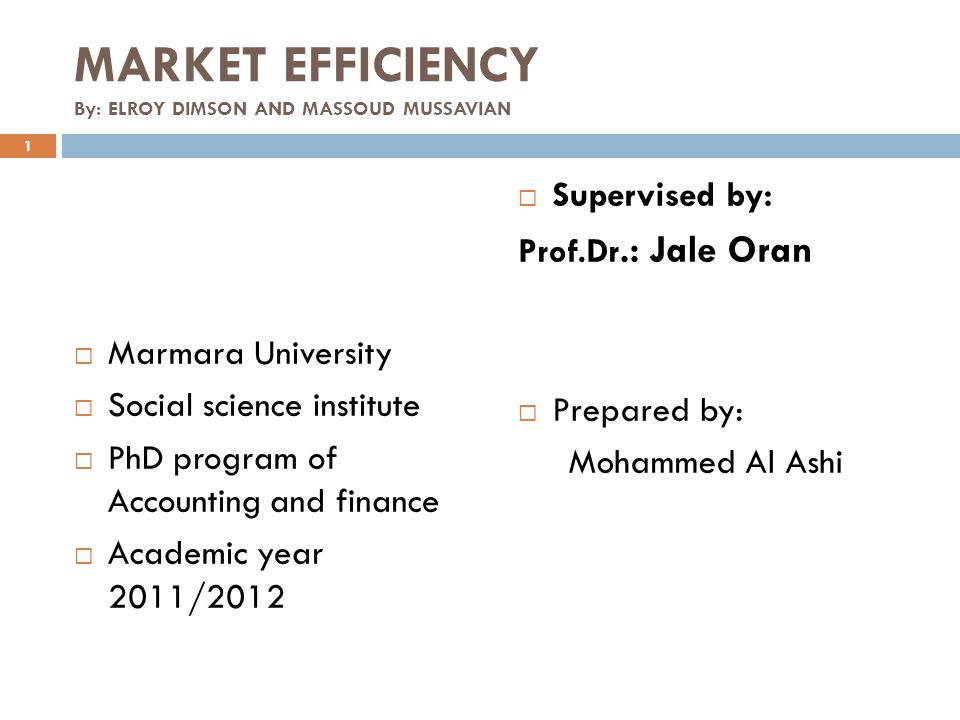 MARKET EFFICIENCY By: ELROY DIMSON AND MASSOUD MUSSAVIAN