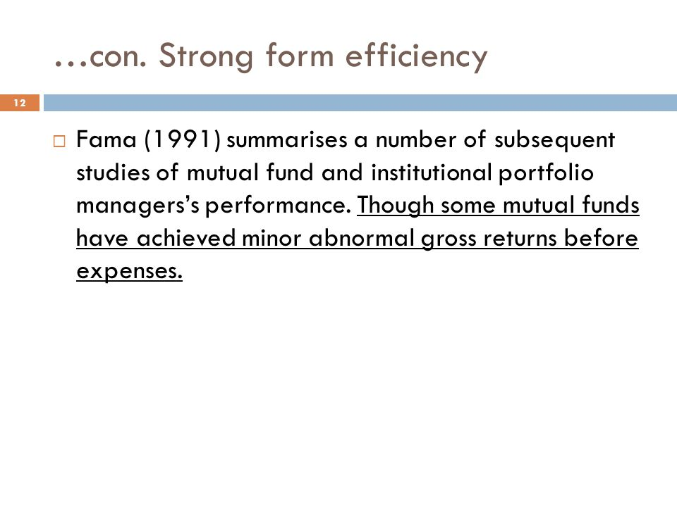 …con. Strong form efficiency